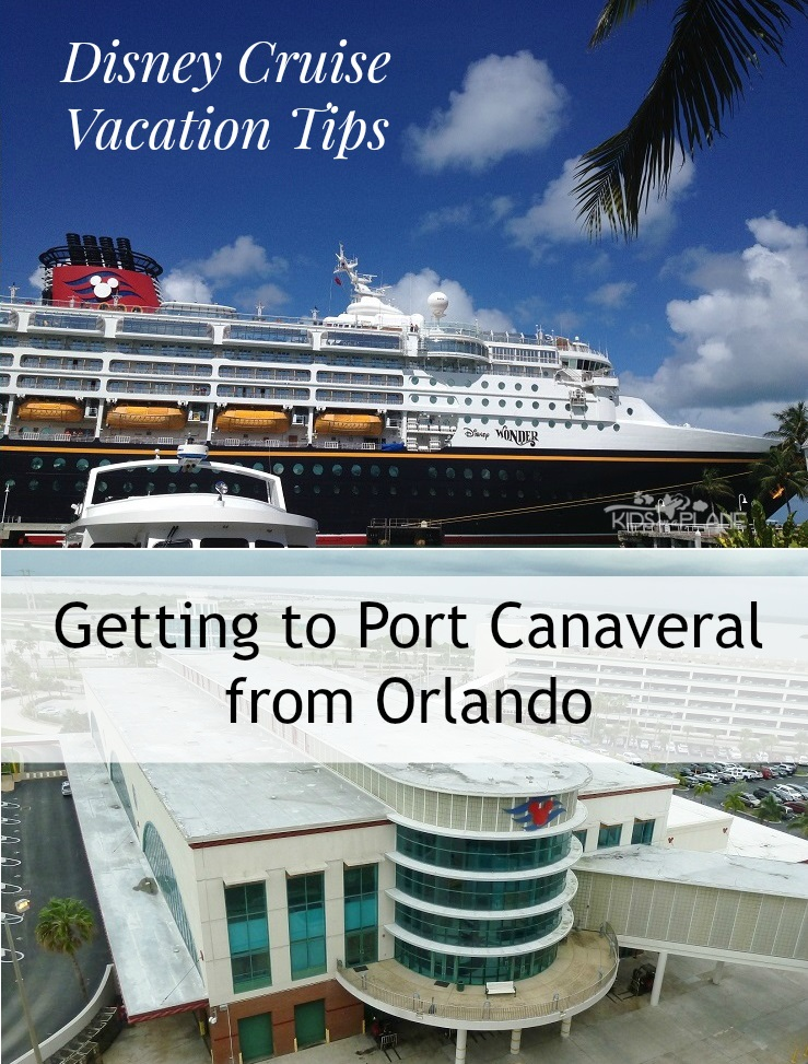 Superb Getting To Port Canaveral From Orlando   Disney Cruise Vacation Tips