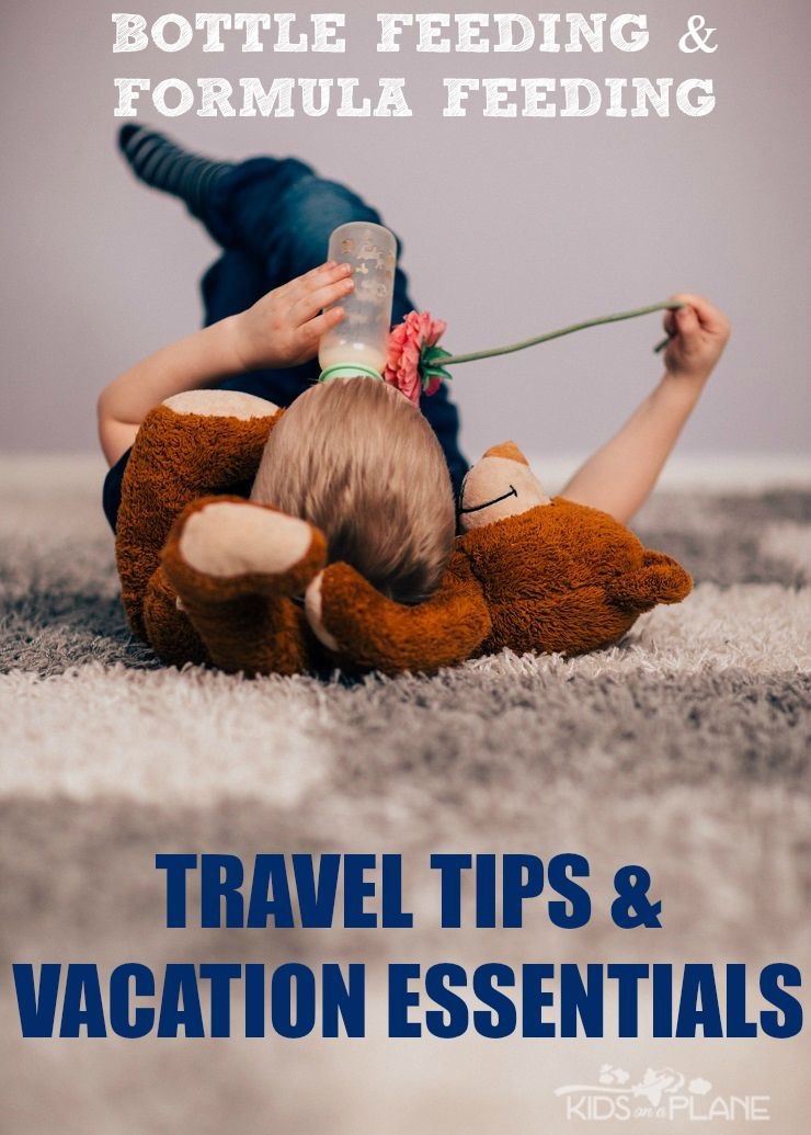 It's Possible! Bottle Feeding and Formula Feeding Travel Tips and Vacation Essentials for Parents