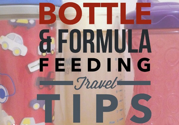 Bottle Feeding and Formula Feeding Travel Tips