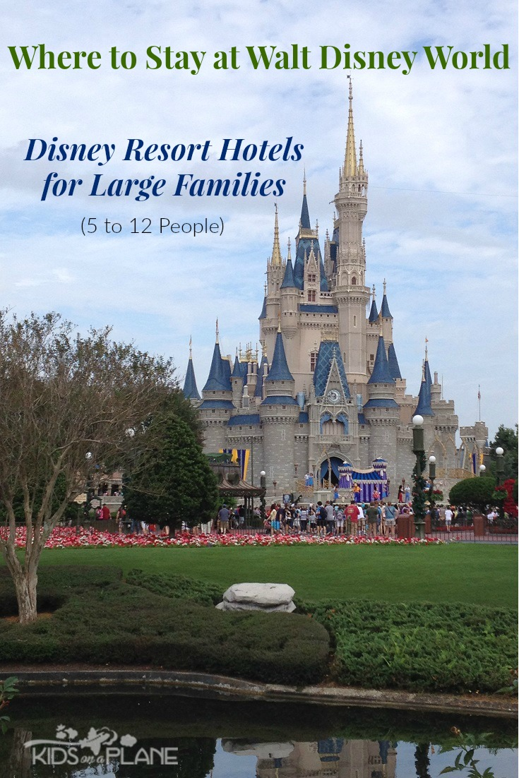Walt Disney World Resorts for Large Families (5+ People)