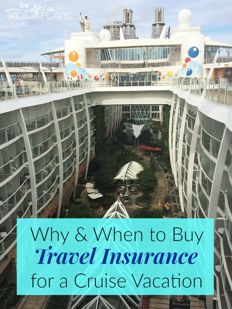 why and when to buy travel insurance for your cruise vacation kids on a plane a family On travel insurance cruise