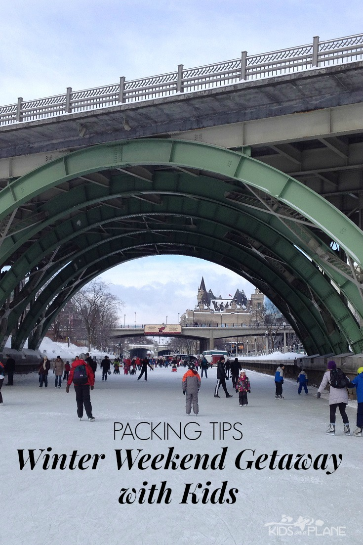Packing Tips for a winter weekend getaway with kids