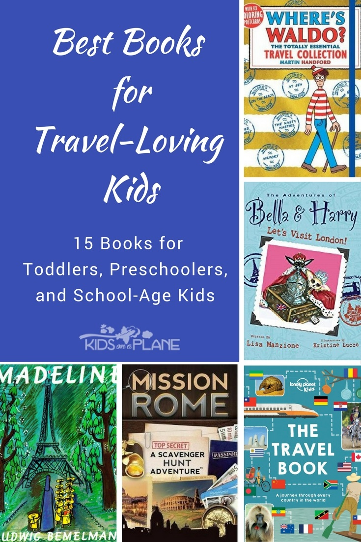 Top book recommendations for kids who love to travel - including travel books for toddlers and preschoolers