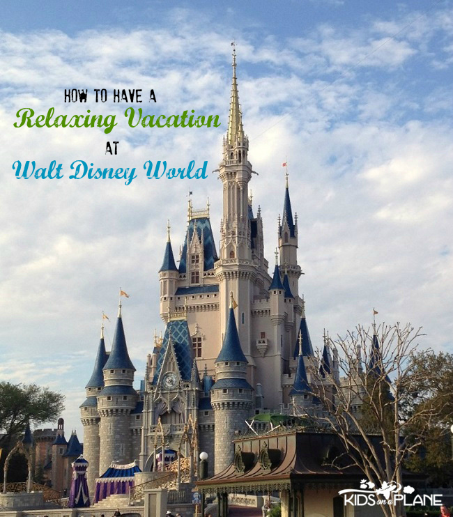 How to Plan a Relaxing Family Vacation at Walt Disney World - 7 tips from Kids On A Plane