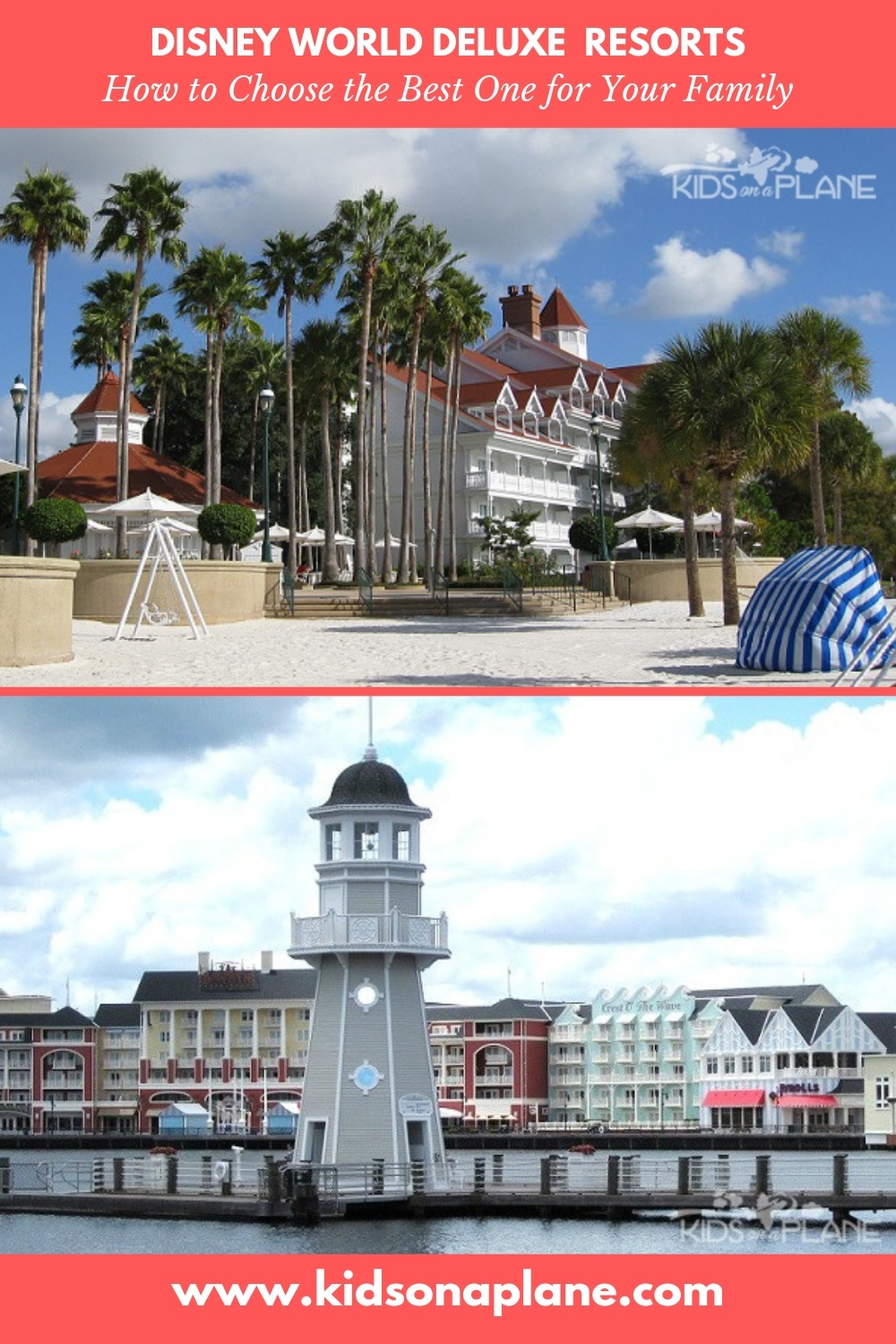 Disney Deluxe and Deluxe Villa Resort Hotels - How to Choose a Disney World Resort Hotel for Your Family
