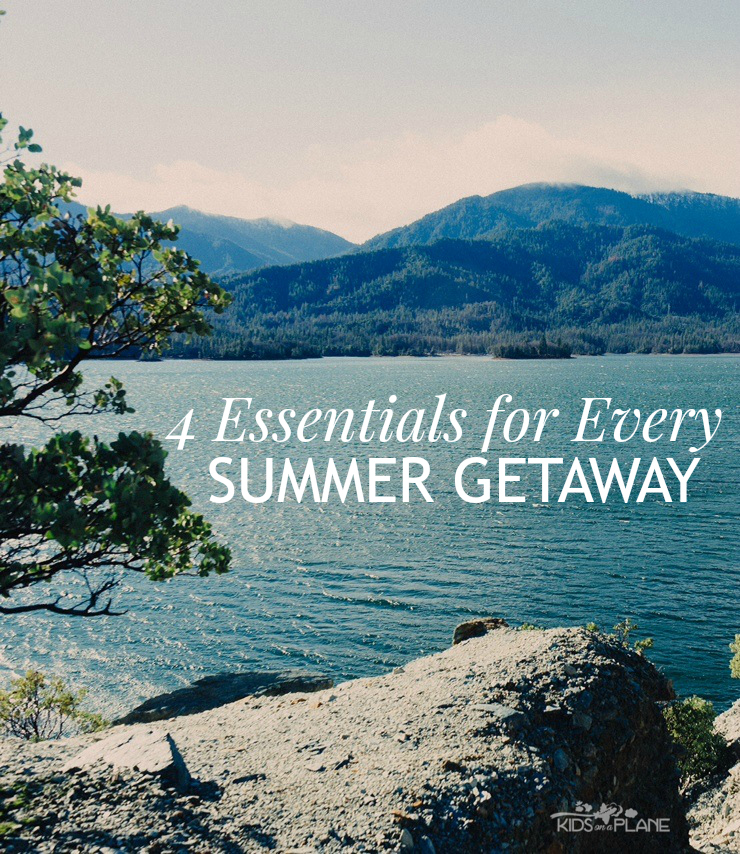 Travel Tip - 4 Essentials for Every Summer Getaway and Day Trip