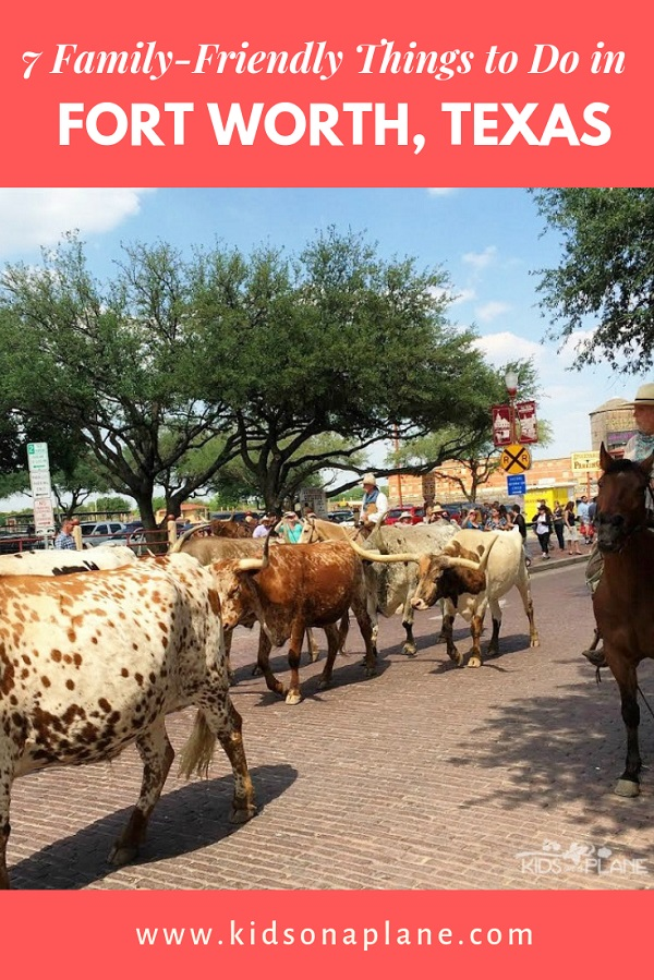 Things to do with kids in Fort Worth Texas - 7 family friendly activities