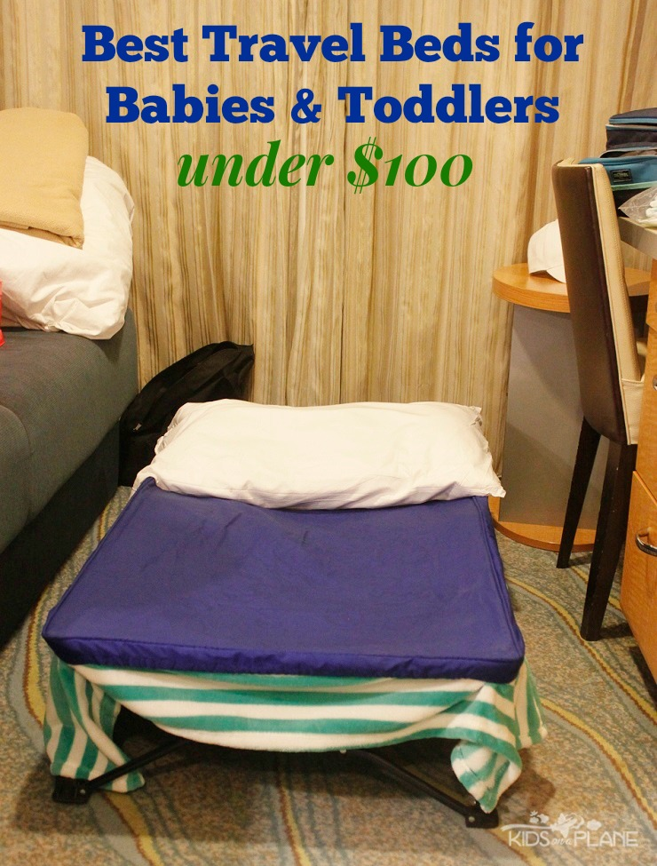 Best Travel Beds For Babies And Toddlers Under 100 Kids