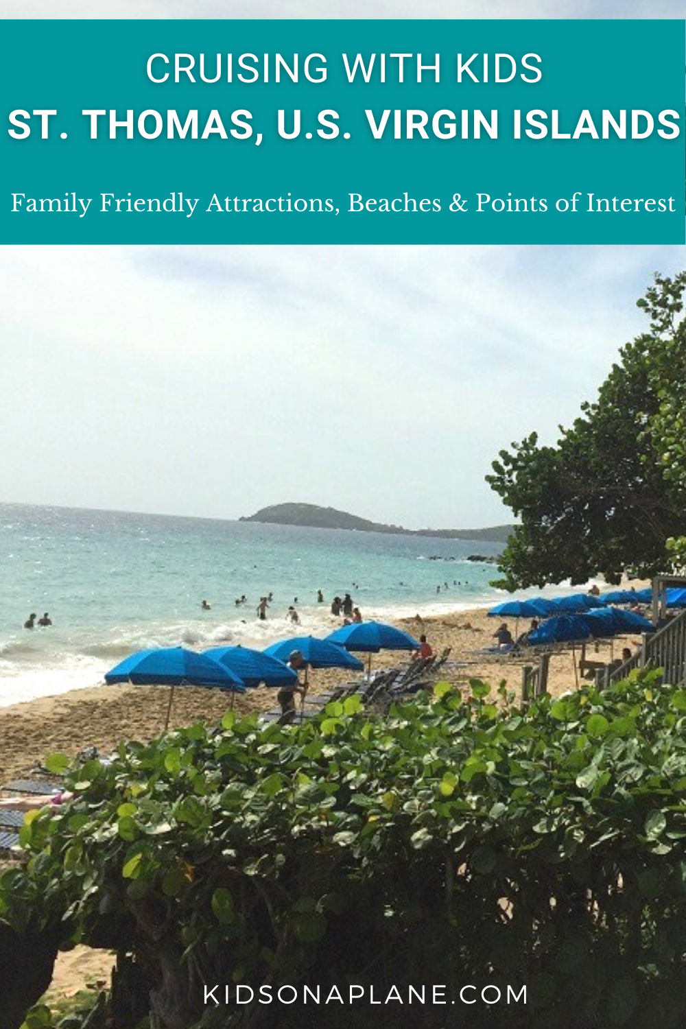 Cruising with Kids St Thomas US Virgin Islands - Family Kid and Baby Friendly Attractions and Beaches