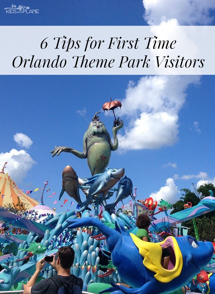 6 Tips for First Time Orlando Theme Park Visitors - Kids On A Plane