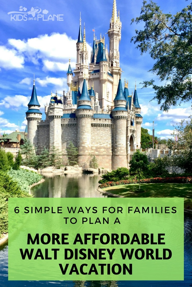 How to Save Money on a Walt Disney World Vacation - 6 Tips for Families