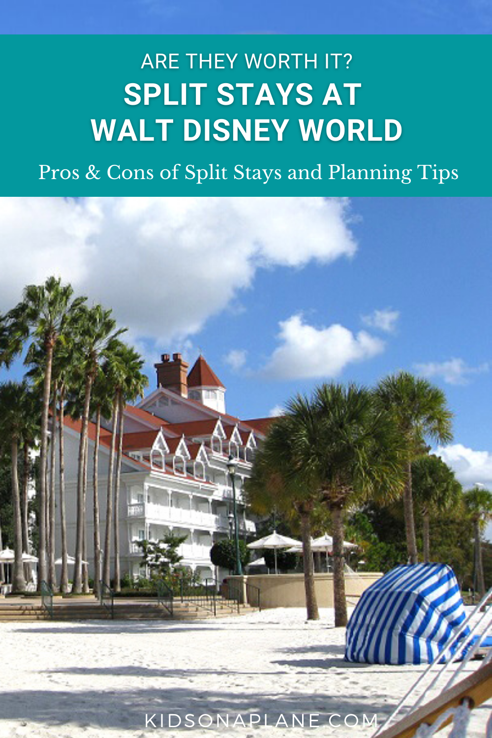 Split Stays at Disney World - Pros and Cons and Planning Tips for Families