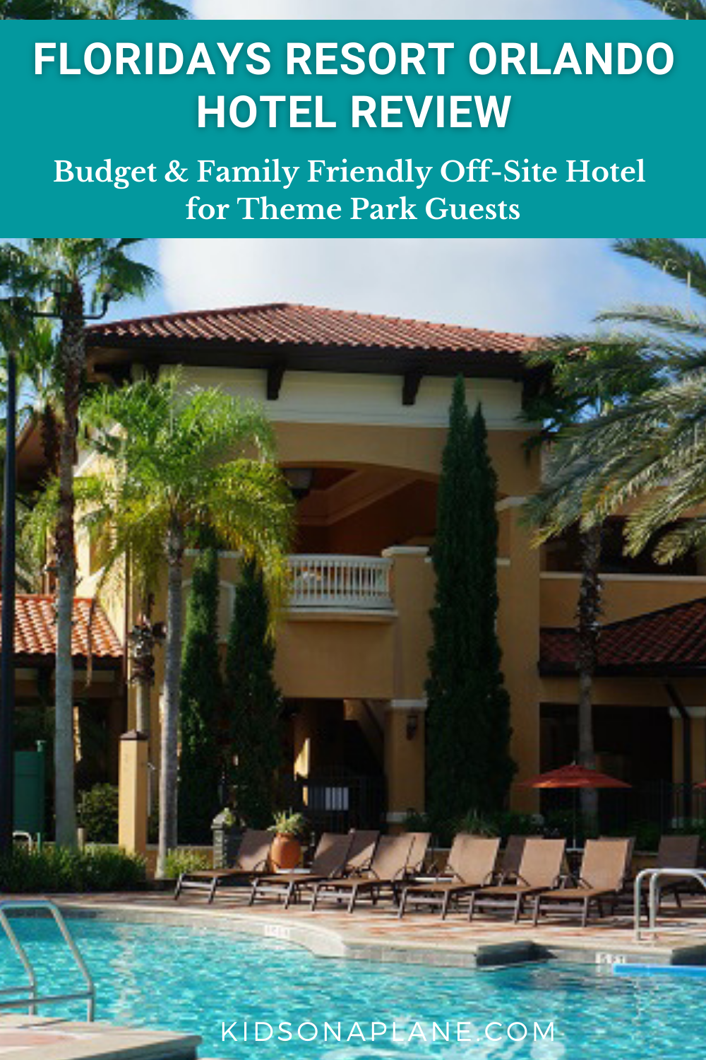 Floridays Orlando Resort Review - Budget Friendly Off Site Option for Families Visiting Disney World and Universal Studios Florida