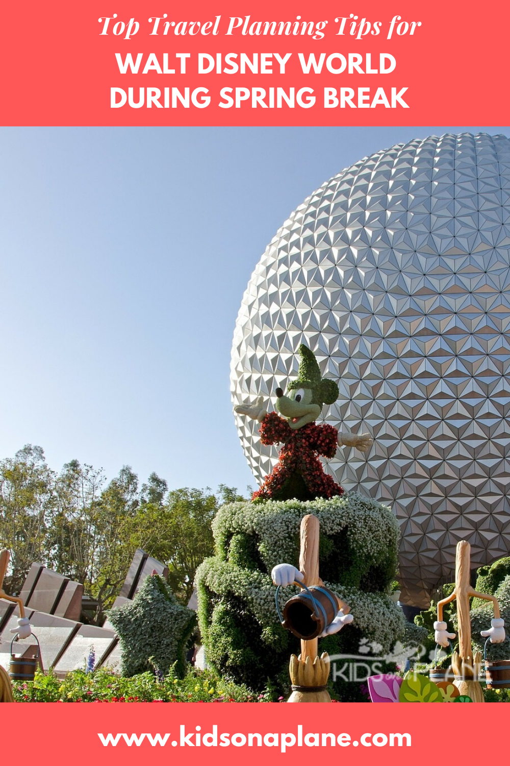 Disney World During Spring Break - Our Top Travel Tips for Families with Kids