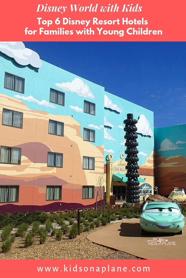Best Disney Resort Hotels for Families with Babies, Toddlers and Young Children - 6 Recommendations