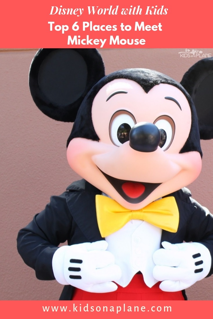Top 6 Places to Meet Mickey Mouse at Disney World - Parks, Restaurants and Resort Hotels