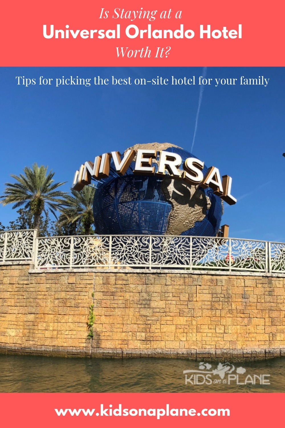 Is staying at a Universal Orlando hotel worth it plus tips on how to choose the best resort for your family