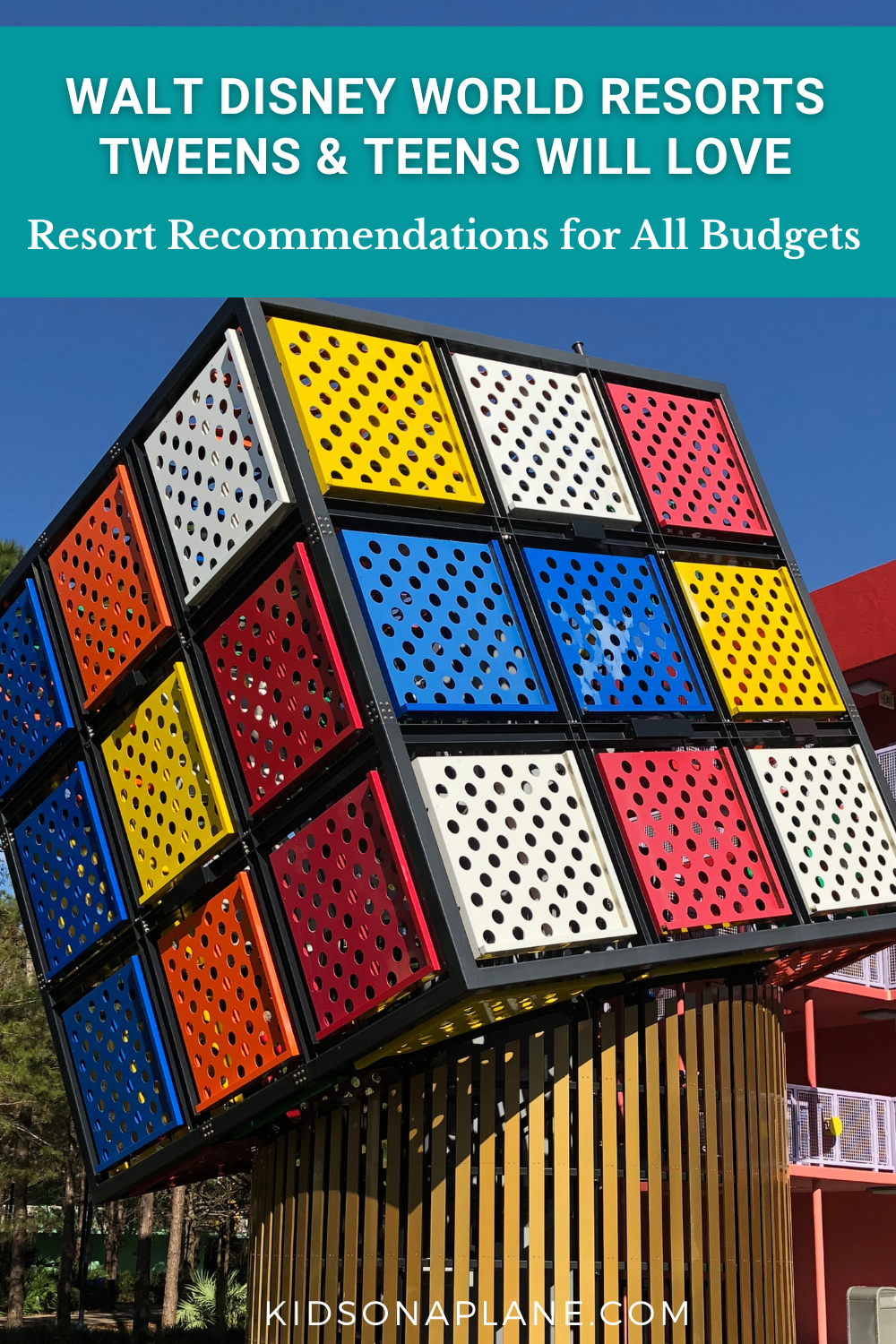 Best Walt Disney World Resorts for Tweens and Teens - Hotel Recommendations for All Budgets