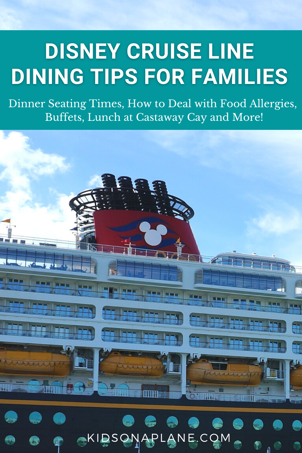 Disney Cruise Line Dining Tips for Families - Dealing with allergies dinner seating times buffets and Castaway Cay lunch