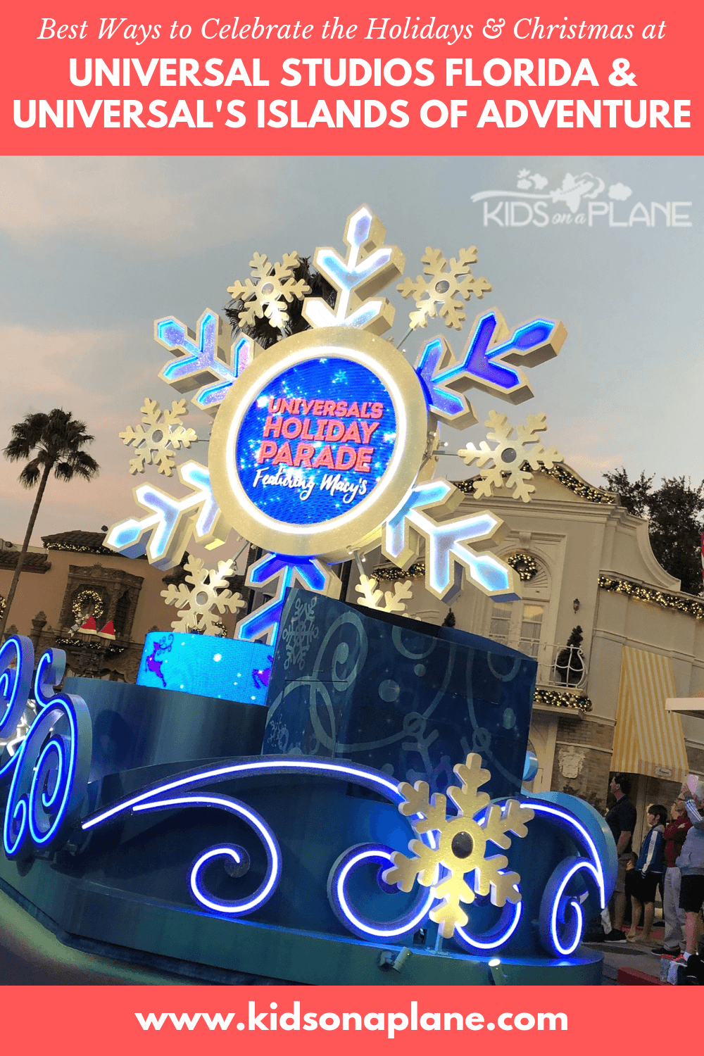 Celebrate Christmas Holidays at Universal Orlando Florida - Best Things to Do with Kids