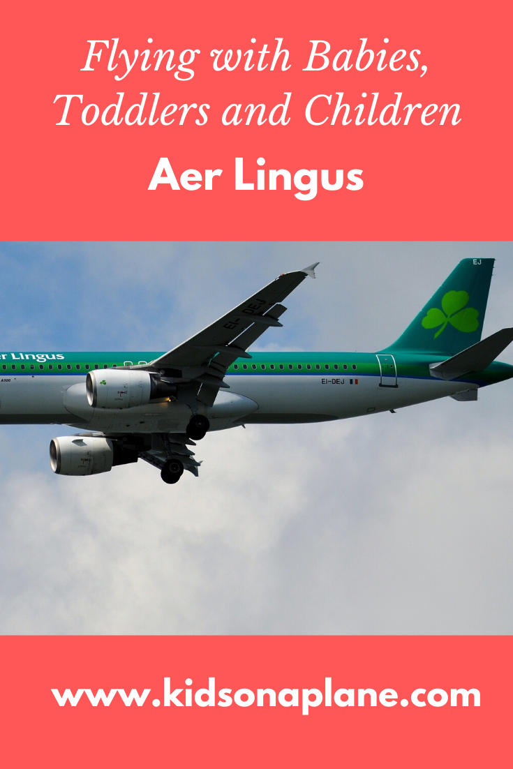 Aer Lingus - Flying with Babies, Toddlers and Children and During Pregnancy