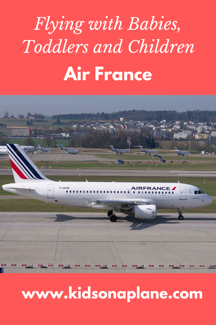 Air France - Flying with Babies, Toddlers and Children and During Pregnancy