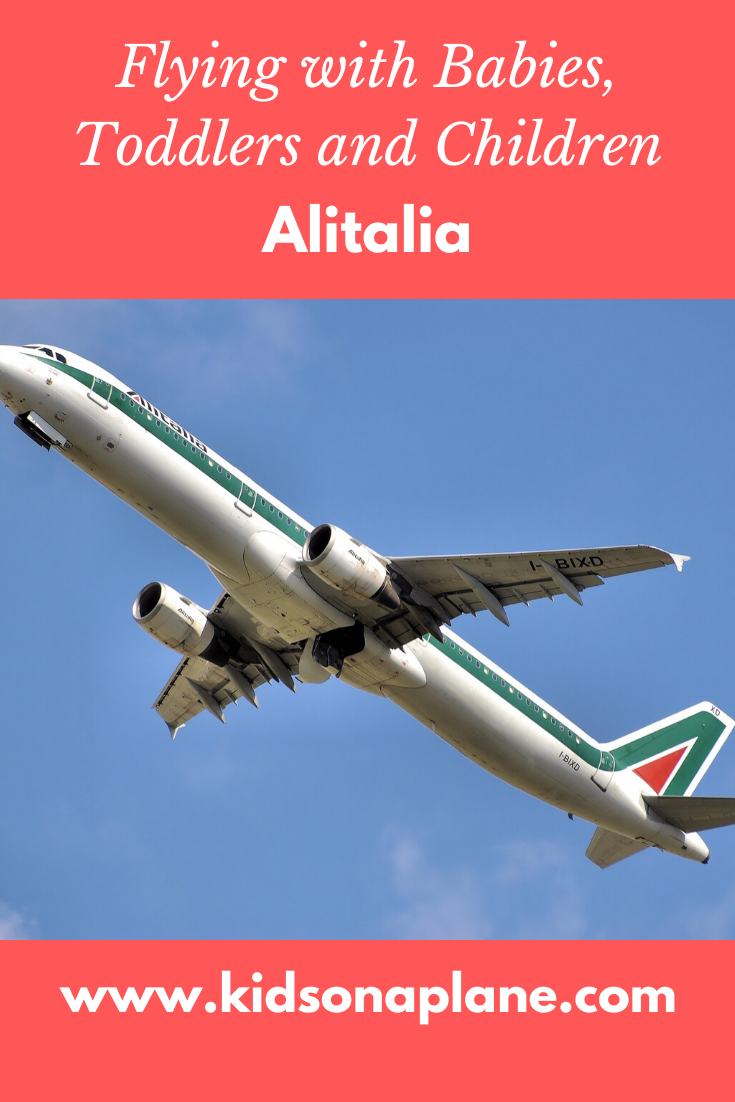 Alitalia - Flying with Babies, Toddlers and Children and During Pregnancy