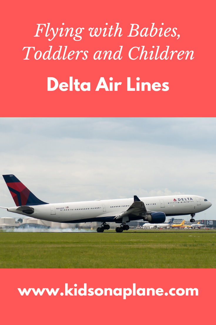 Delta Air Lines - Flying with Babies, Toddlers and Children and During Pregnancy