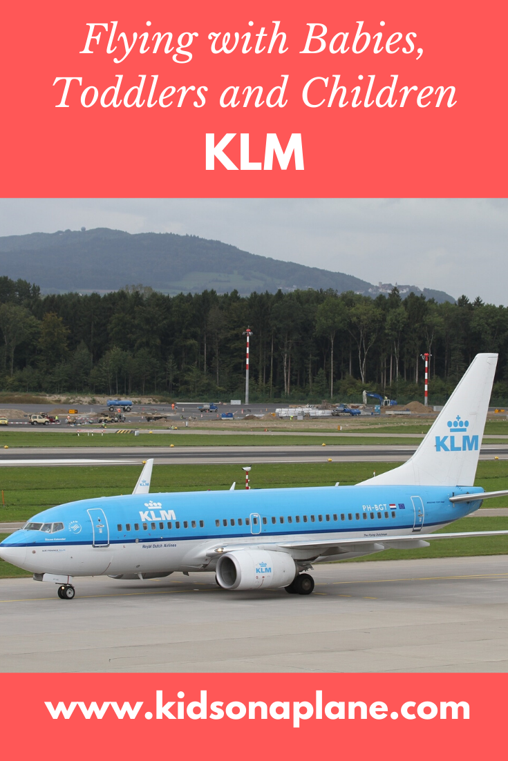 KLM Flying with Babies, Toddlers and Children and During Pregnancy
