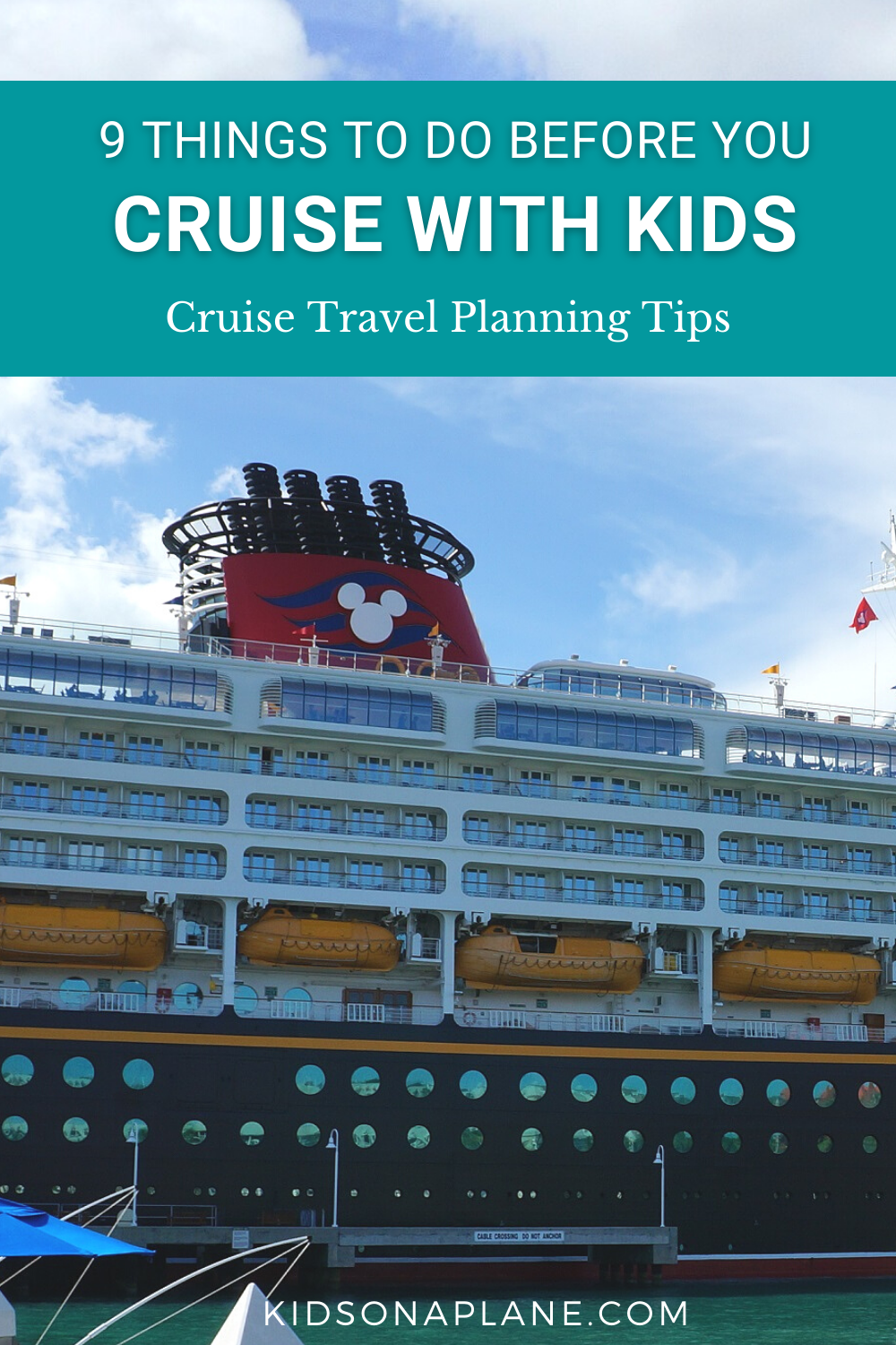 9 Things to Do Before You Cruise with Kids - Things to make sure you do before you set sail