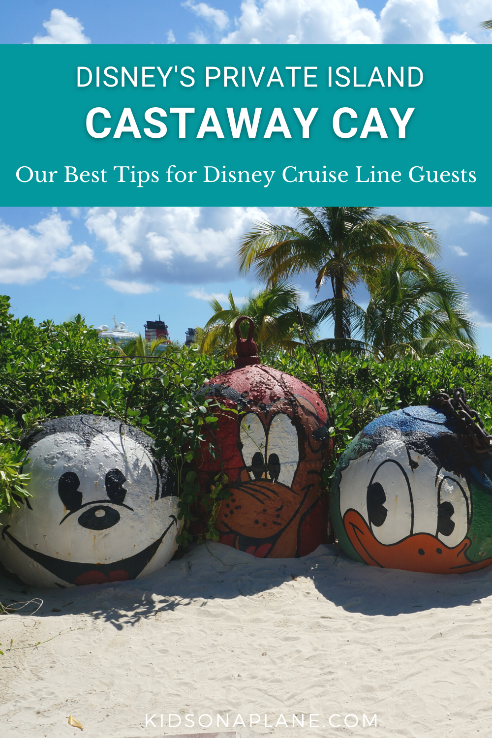 Tips for Disney Cruise Line Guests Visiting Castaway Cay - Disneys Private Island in the Bahamas