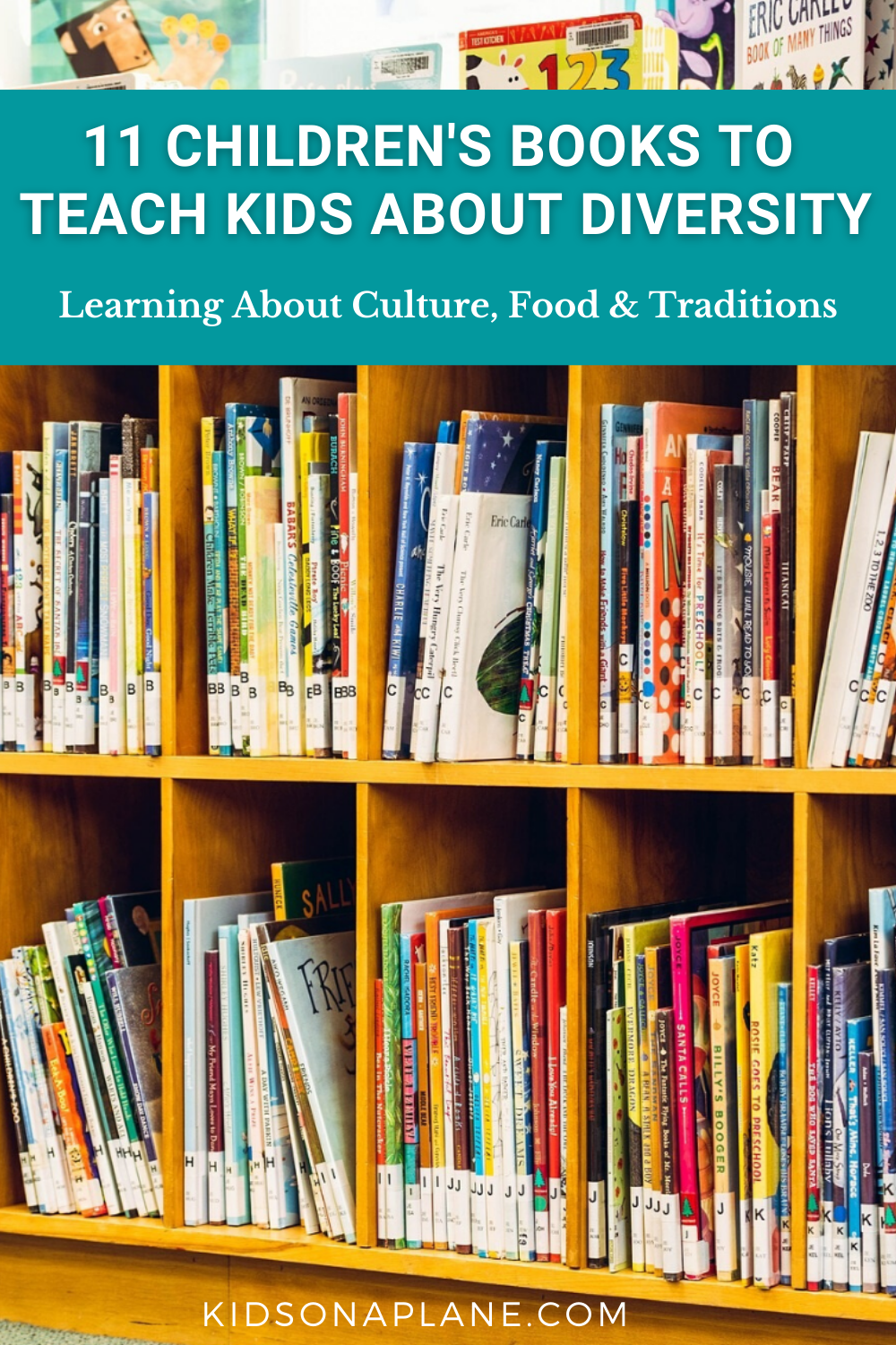 Best Books to Teach Kids about Diversity - 11 books to teach about culture food and traditions