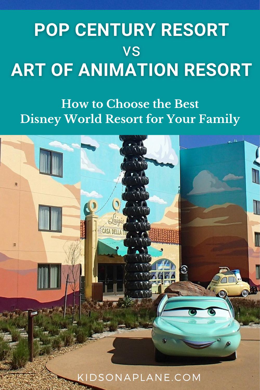 Disneys Pop Century Resort vs Art of Animation Resort - Tips for Choosing the Best Disney World Value Resort for Your Family