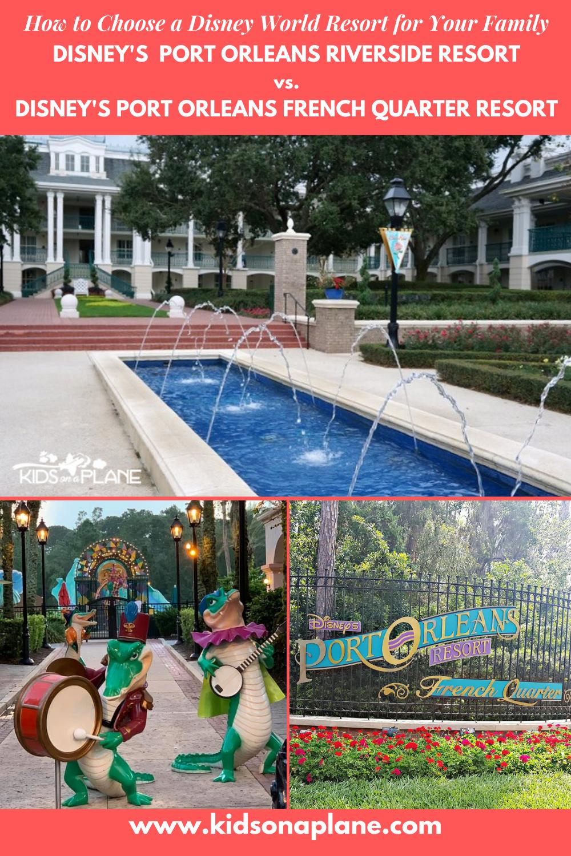 Disneys Port Orleans Riverside Resort vs Port Orleans French Quarter Resort - How to Choose the Best Resort for Your Family
