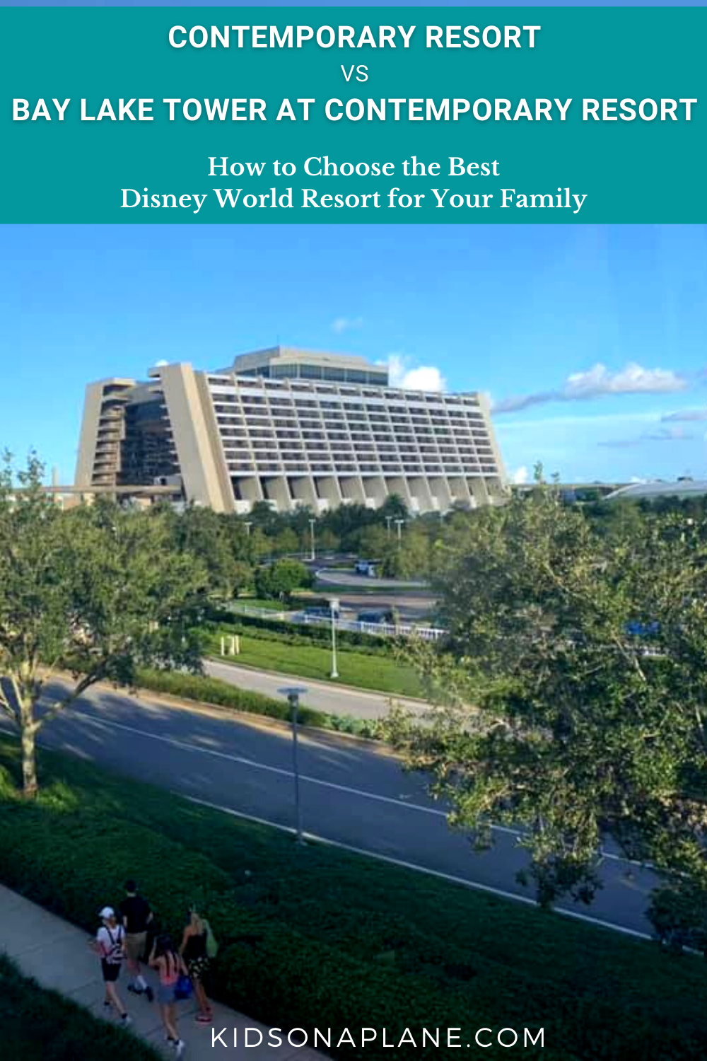 Contemporary Resort vs Bay Lake Tower - Which is the Best Disney World Resort for Your Family