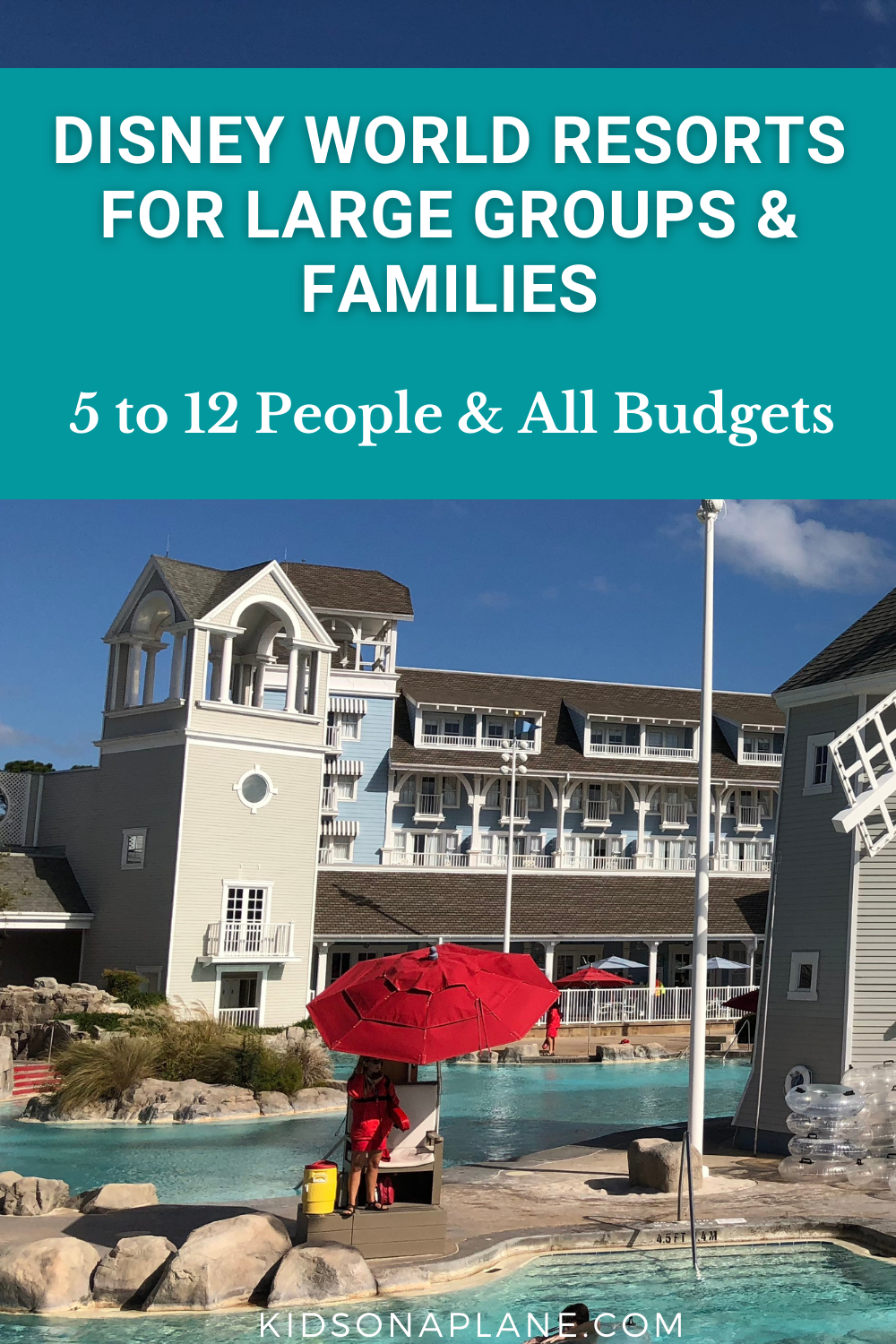 Walt Disney World Resorts for Large Families and Groups - 5 to 12 Guests and All Budgets